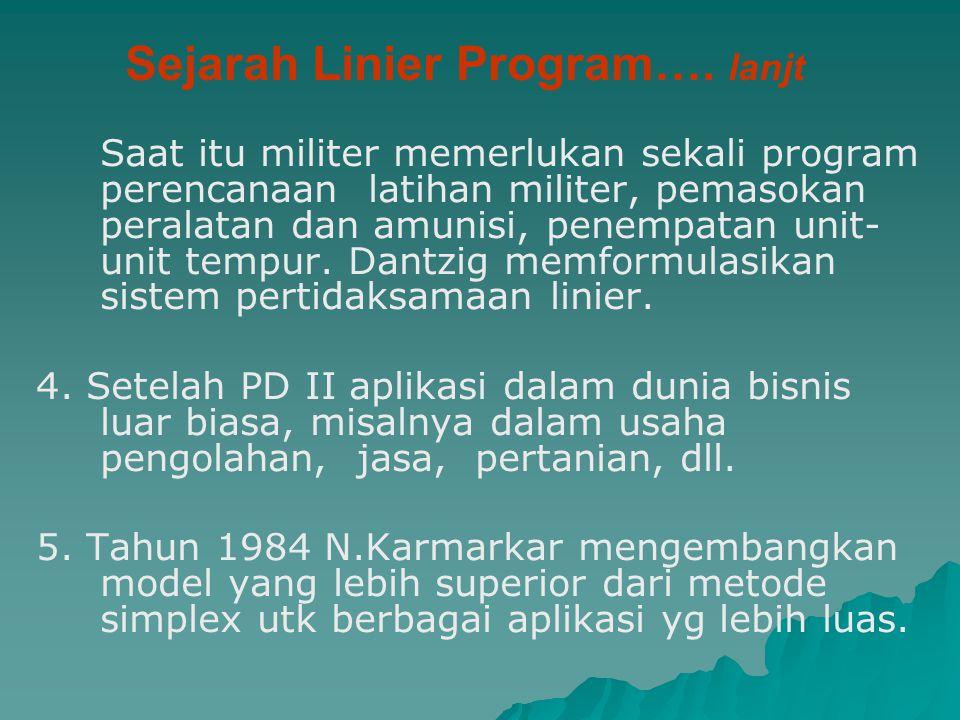 Sejarah Linier Program…. lanjt