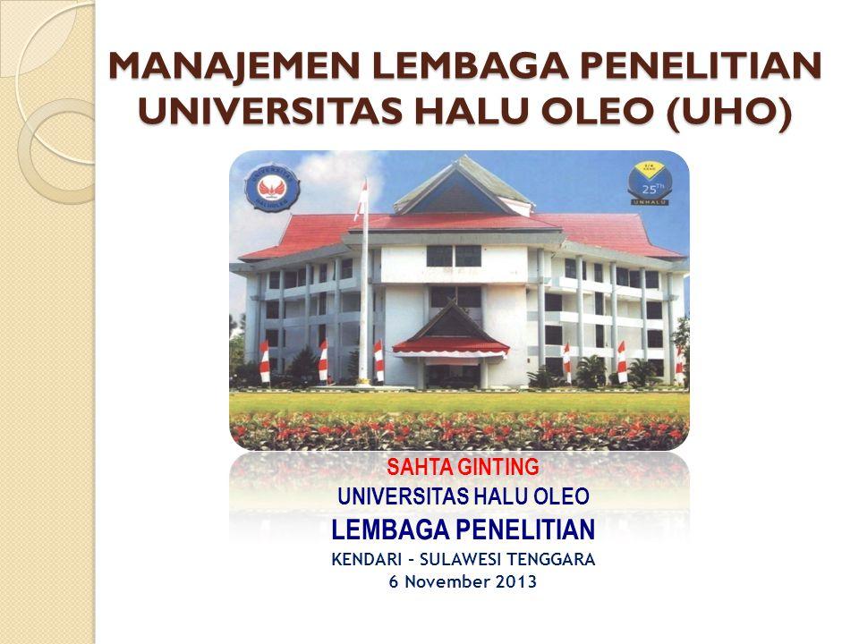 MANAJEMEN LEMBAGA PENELITIAN UNIVERSITAS HALU OLEO (UHO)