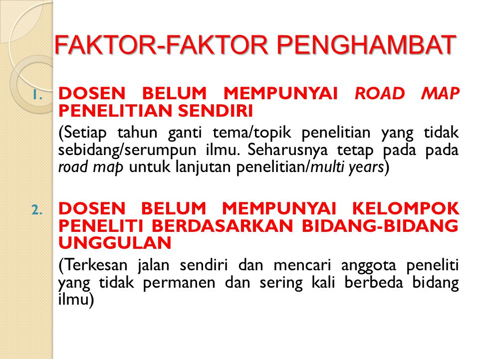 FAKTOR-FAKTOR PENGHAMBAT