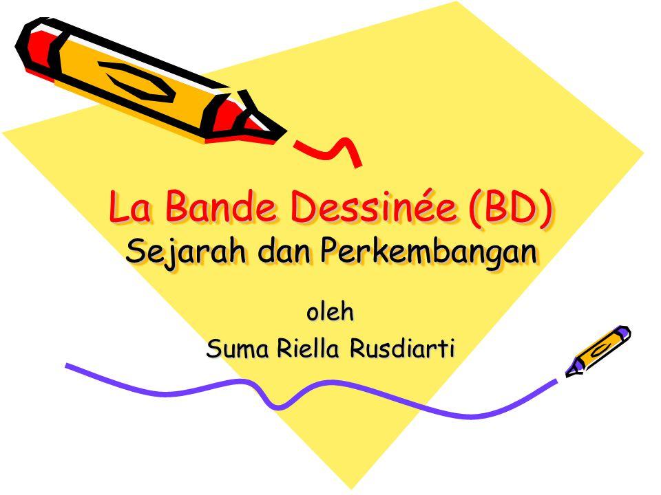 La Bande Dessinée (BD) Sejarah dan Perkembangan