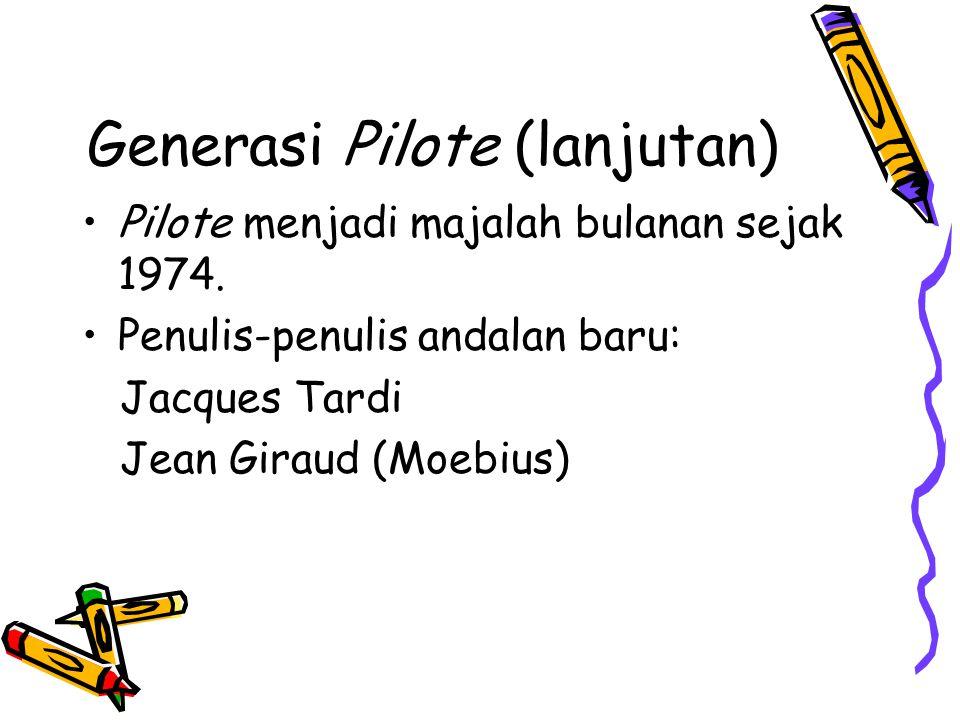 Generasi Pilote (lanjutan)