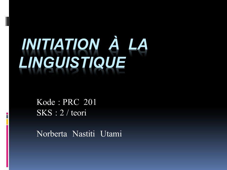 Initiation à la linguistique