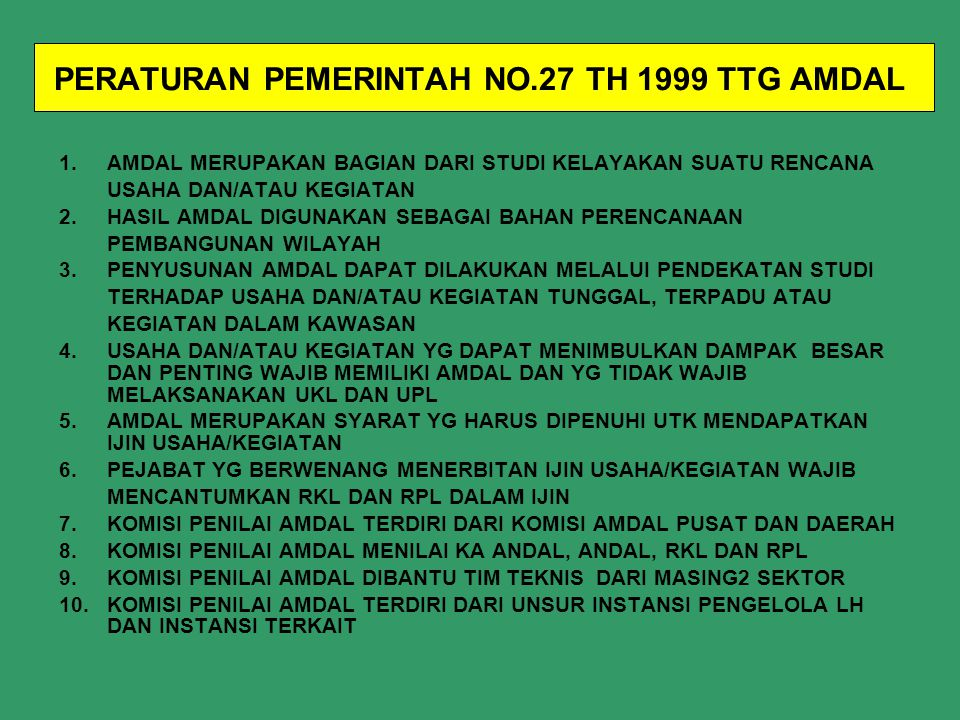 PERATURAN PEMERINTAH NO.27 TH 1999 TTG AMDAL
