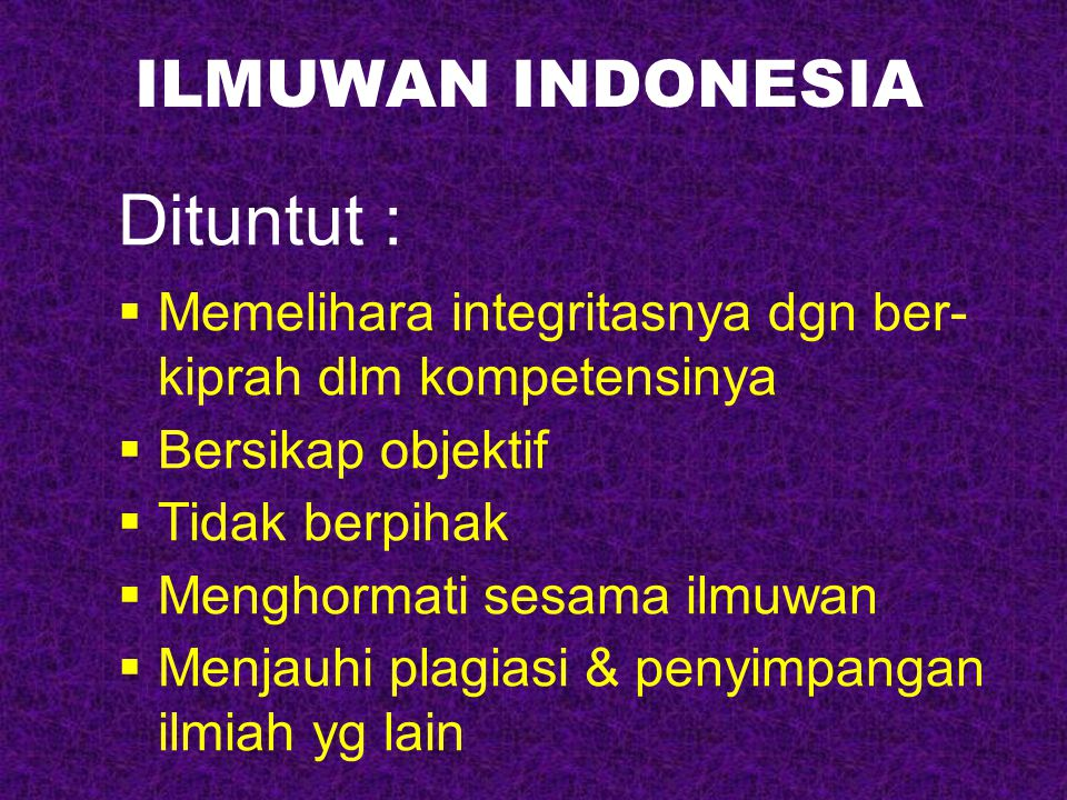 Dituntut : ILMUWAN INDONESIA