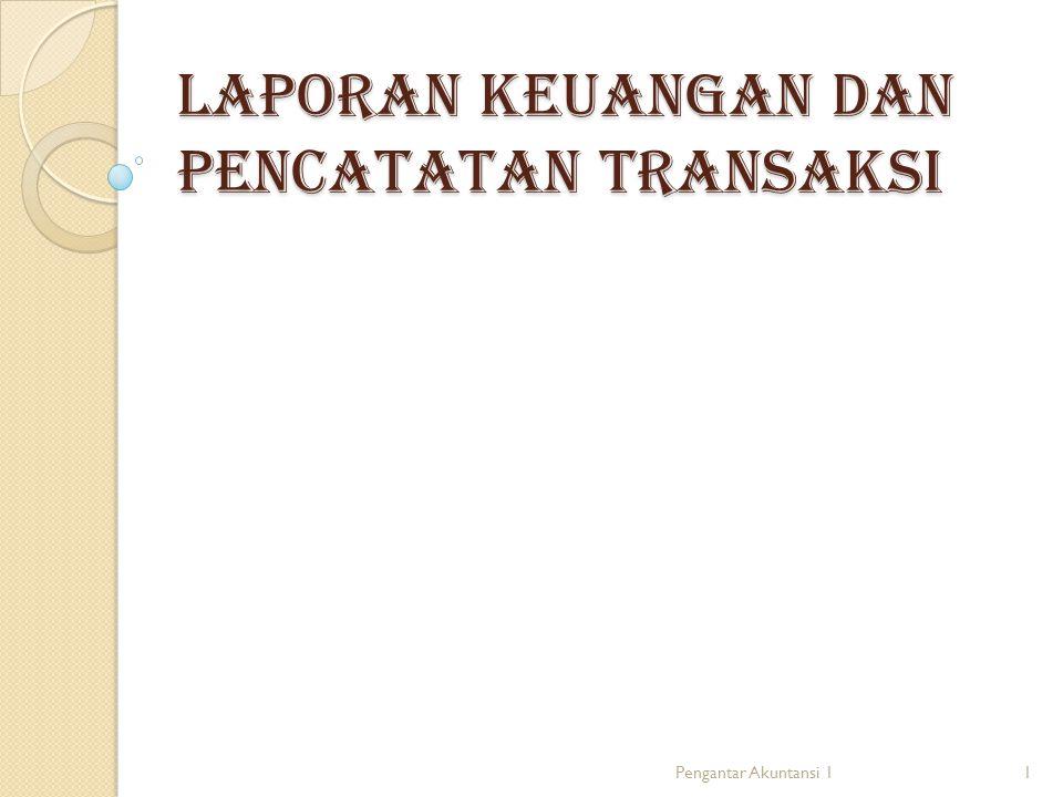 Laporan keuangan dan pencatatan transaksi