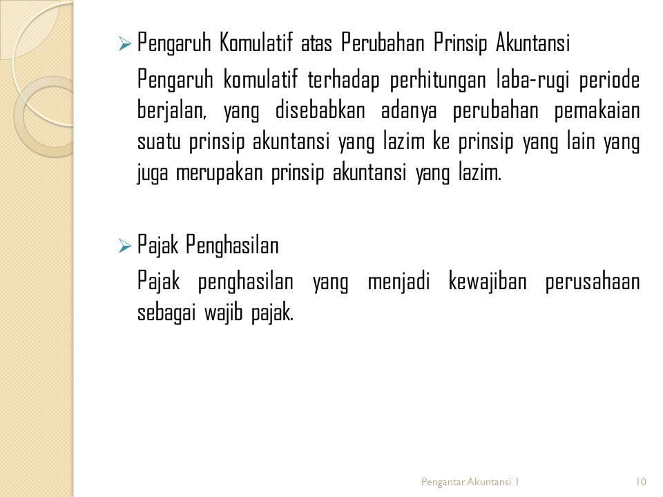 Pengaruh Komulatif atas Perubahan Prinsip Akuntansi