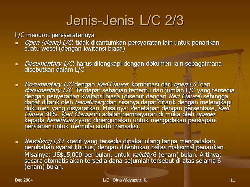 Jenis-Jenis L/C 2/3 L/C menurut persyaratannya