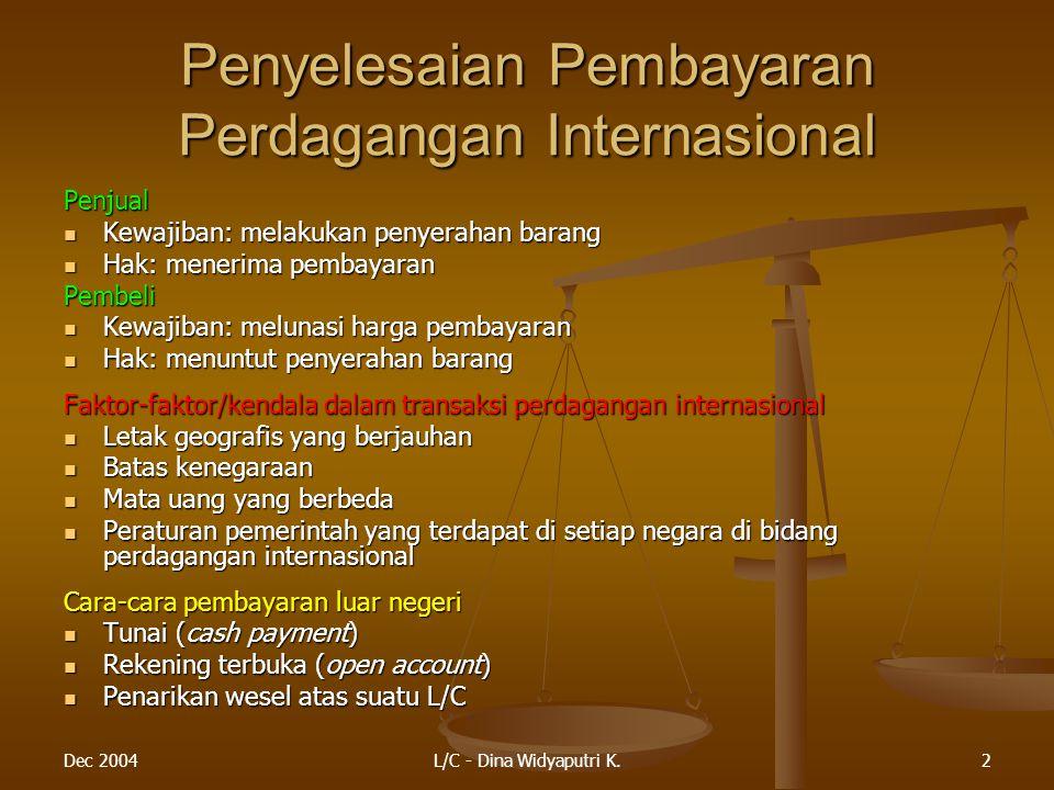 Penyelesaian Pembayaran Perdagangan Internasional