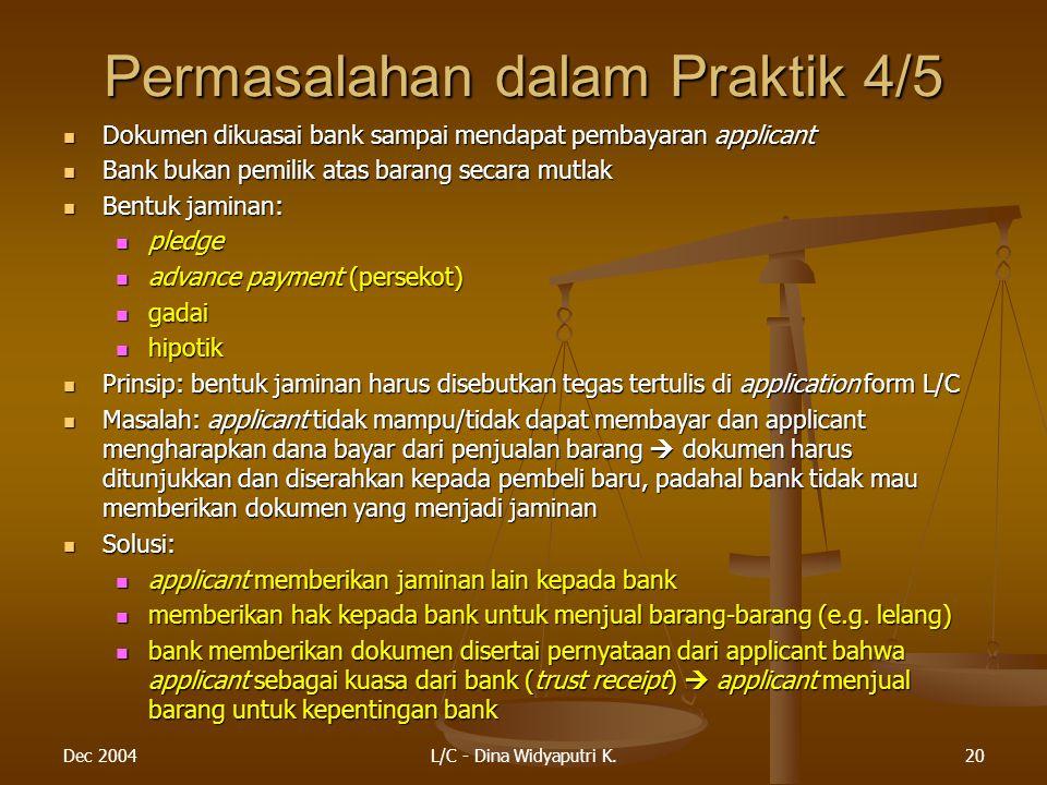 Permasalahan dalam Praktik 4/5