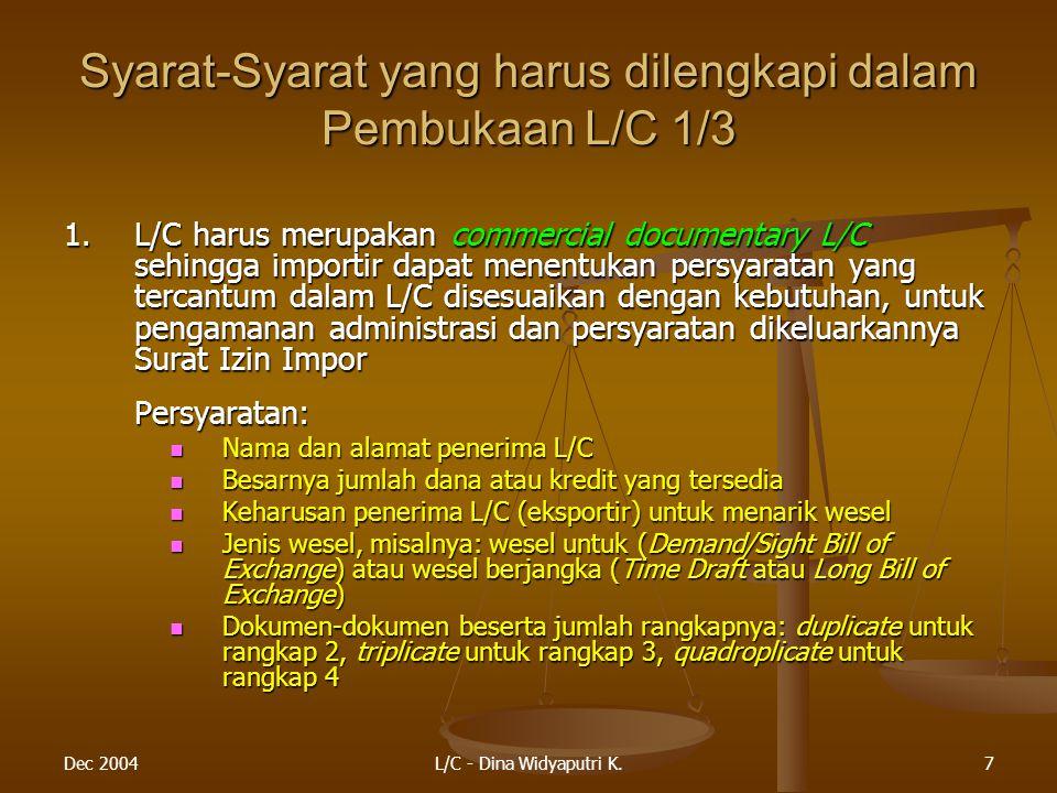 Syarat-Syarat yang harus dilengkapi dalam Pembukaan L/C 1/3