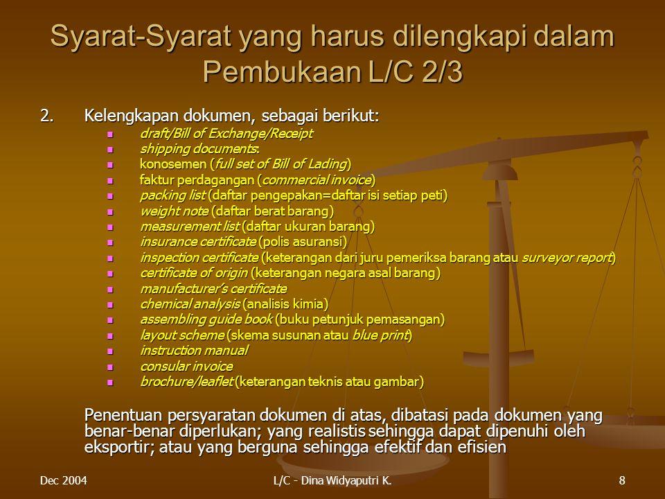 Syarat-Syarat yang harus dilengkapi dalam Pembukaan L/C 2/3