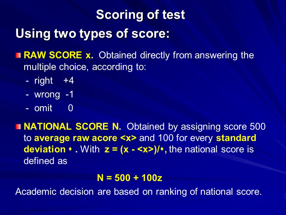 Using two types of score: