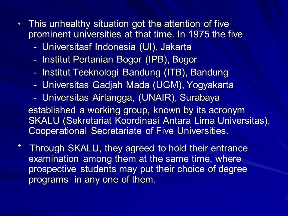 This unhealthy situation got the attention of five prominent universities at that time. In 1975 the five