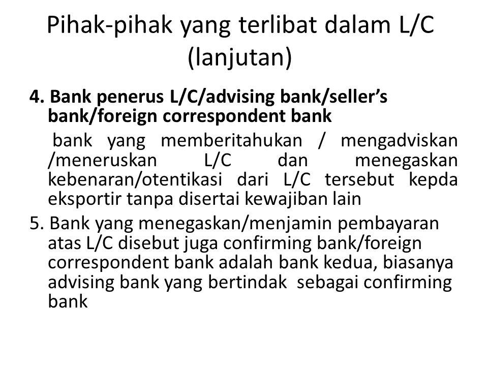 Pihak-pihak yang terlibat dalam L/C (lanjutan)