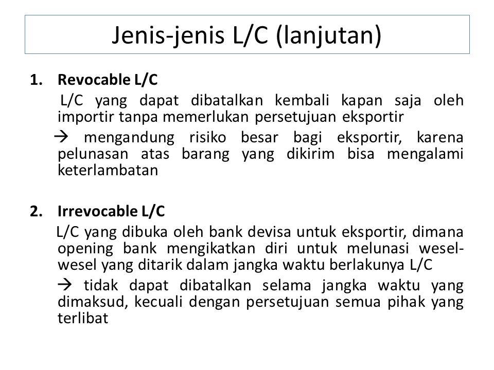 Jenis-jenis L/C (lanjutan)