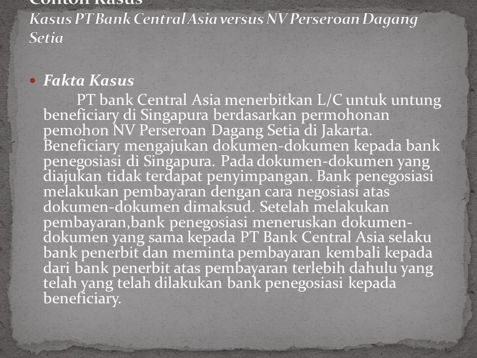 Contoh Kasus Kasus PT Bank Central Asia versus NV Perseroan Dagang Setia