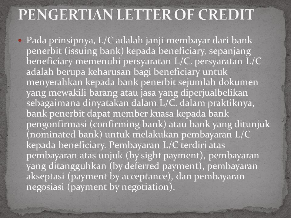 PENGERTIAN LETTER OF CREDIT