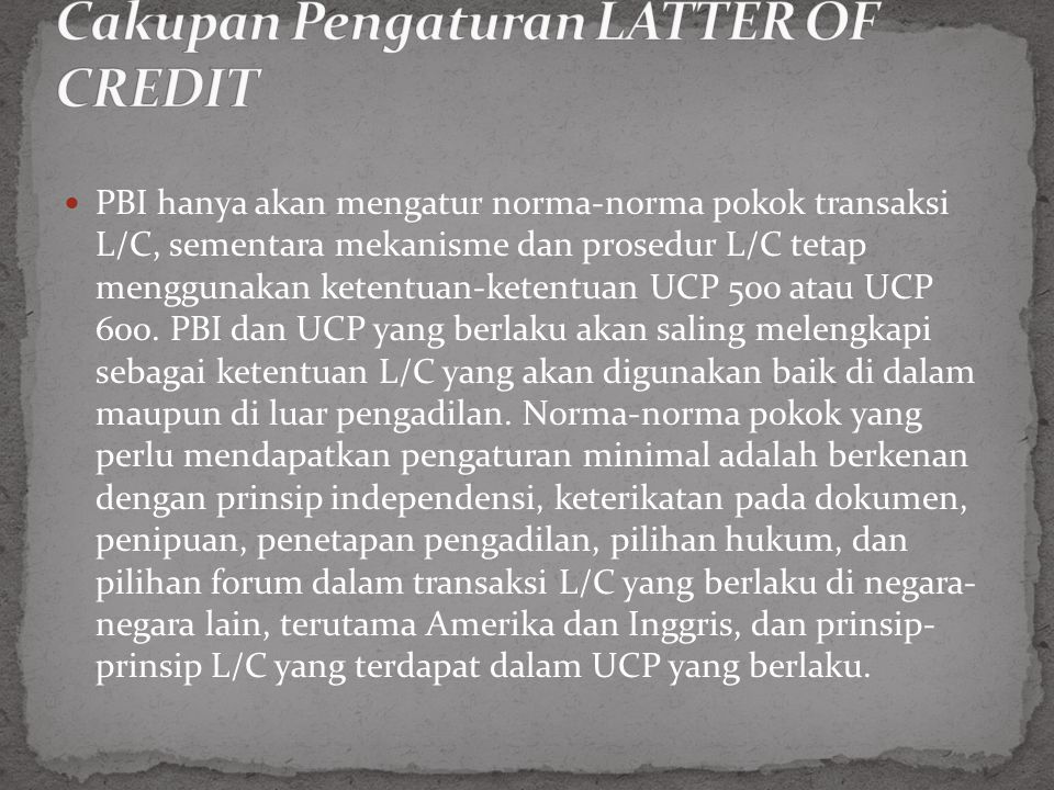 Cakupan Pengaturan LATTER OF CREDIT