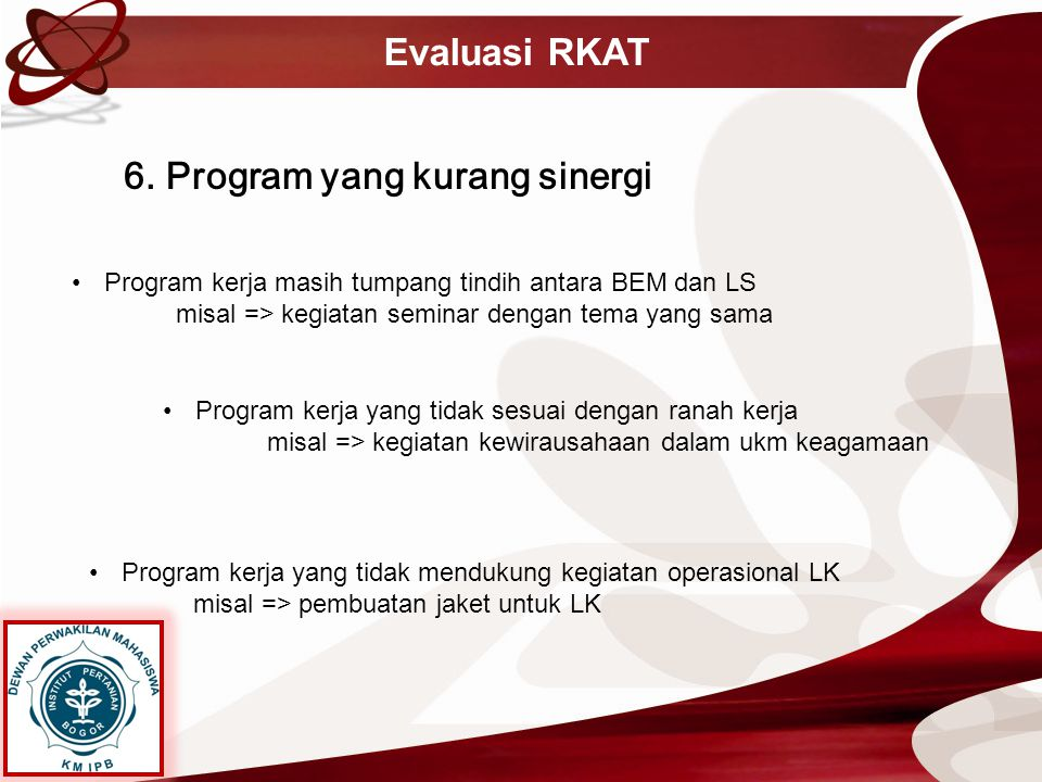 6. Program yang kurang sinergi