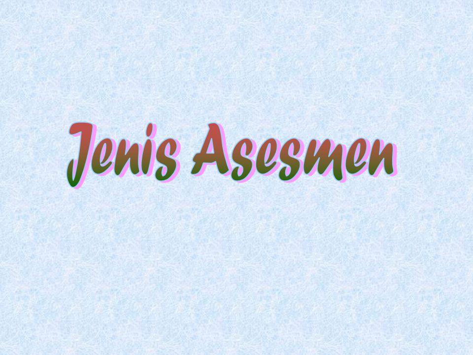 Jenis Asesmen