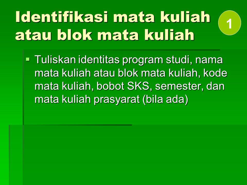 Identifikasi mata kuliah atau blok mata kuliah