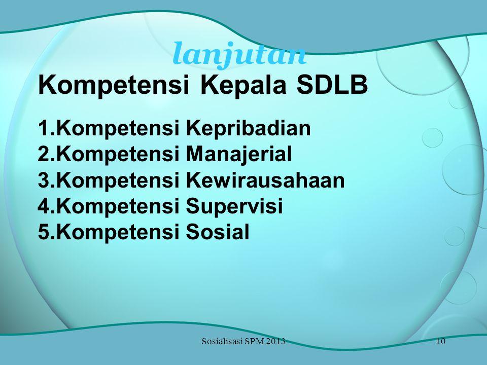 lanjutan Kompetensi Kepala SDLB Kompetensi Kepribadian