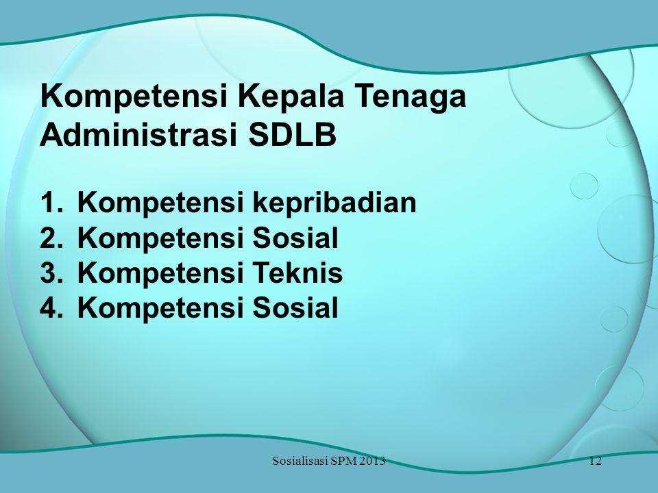 Kompetensi Kepala Tenaga Administrasi SDLB