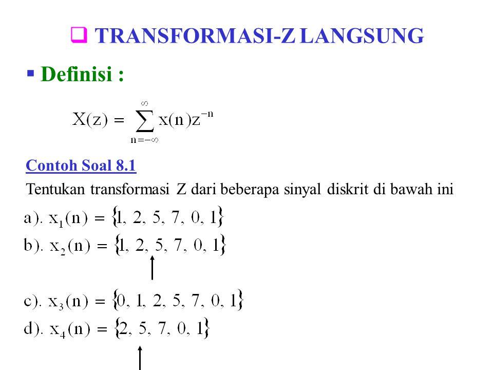 TRANSFORMASI-Z LANGSUNG