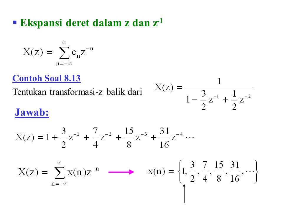 Ekspansi deret dalam z dan z-1
