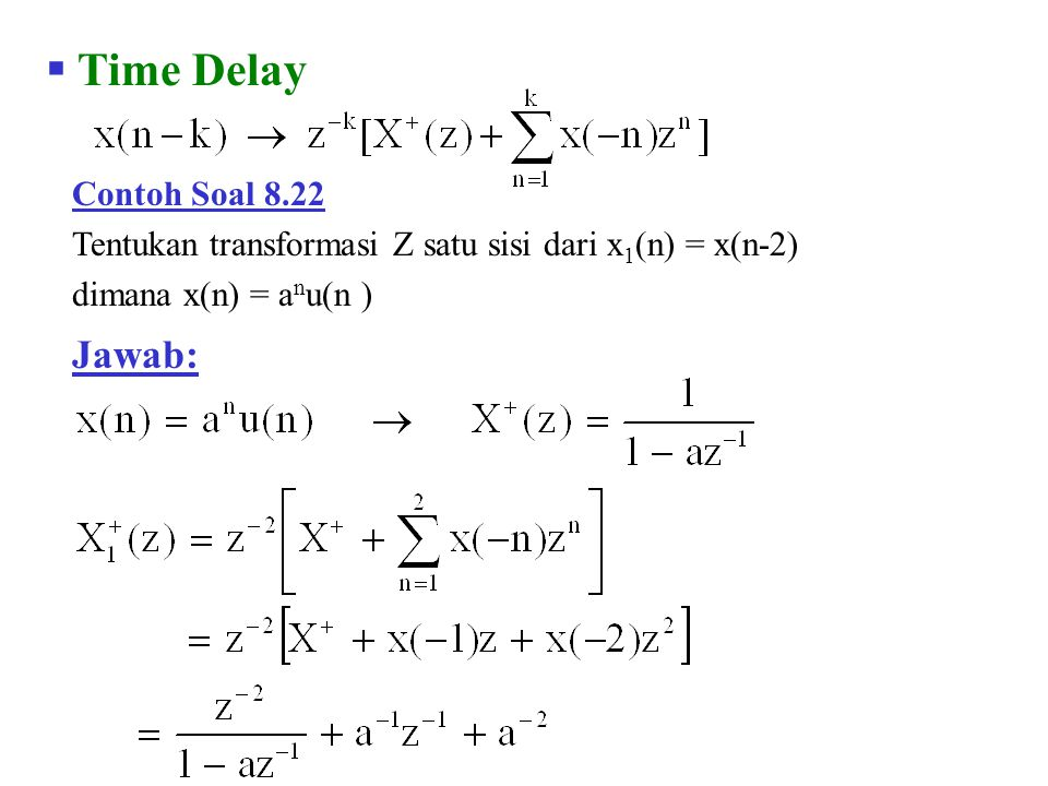 Time Delay Jawab: Contoh Soal 8.22