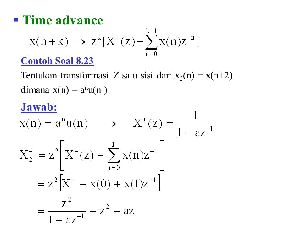 Time advance Jawab: Contoh Soal 8.23