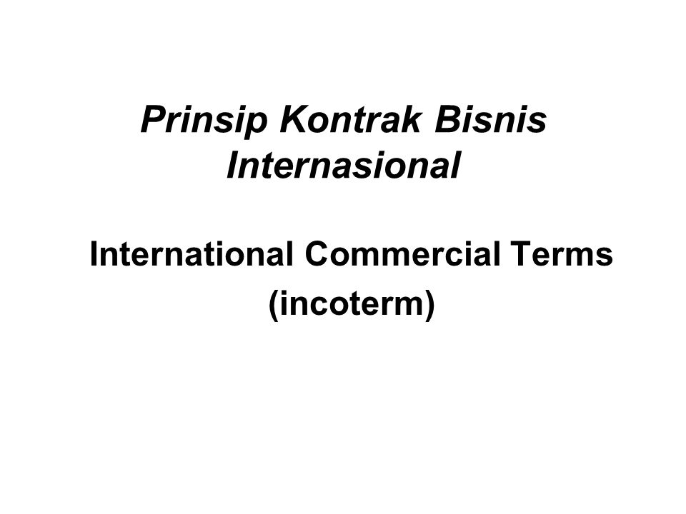 Prinsip Kontrak Bisnis Internasional