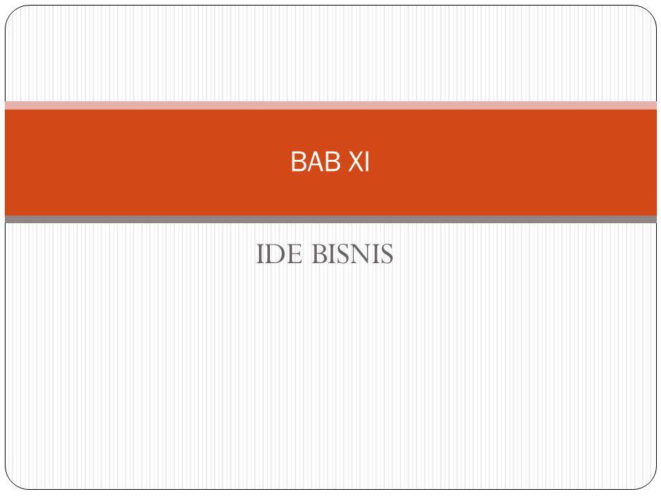 BAB XI IDE BISNIS