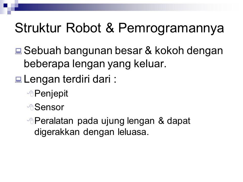 Struktur Robot & Pemrogramannya