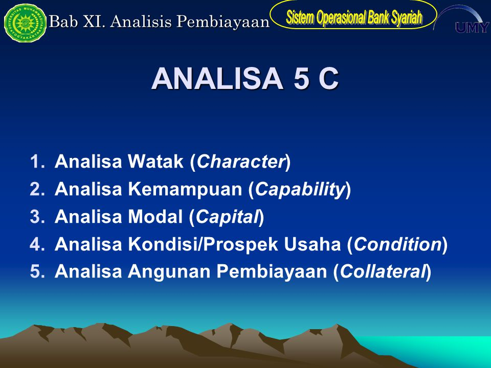 ANALISA 5 C Analisa Watak (Character) Analisa Kemampuan (Capability)