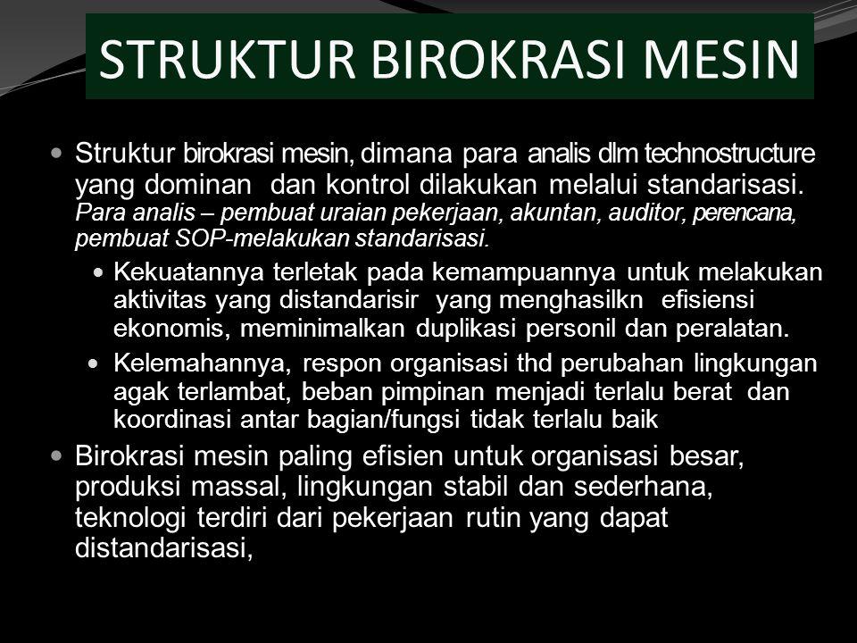 STRUKTUR BIROKRASI MESIN