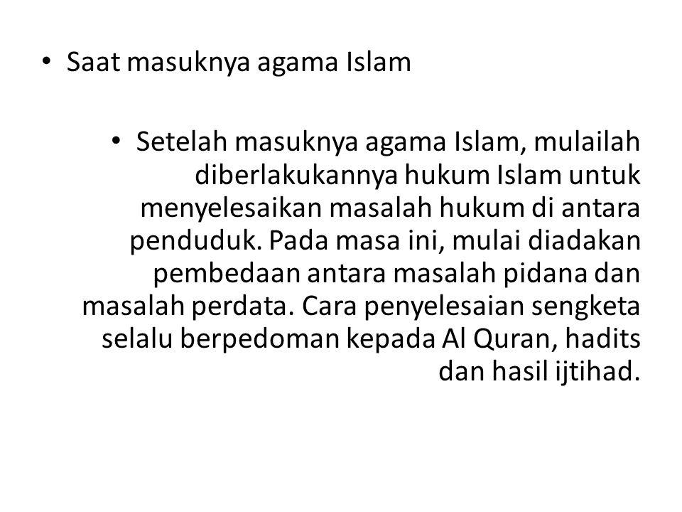 Saat masuknya agama Islam