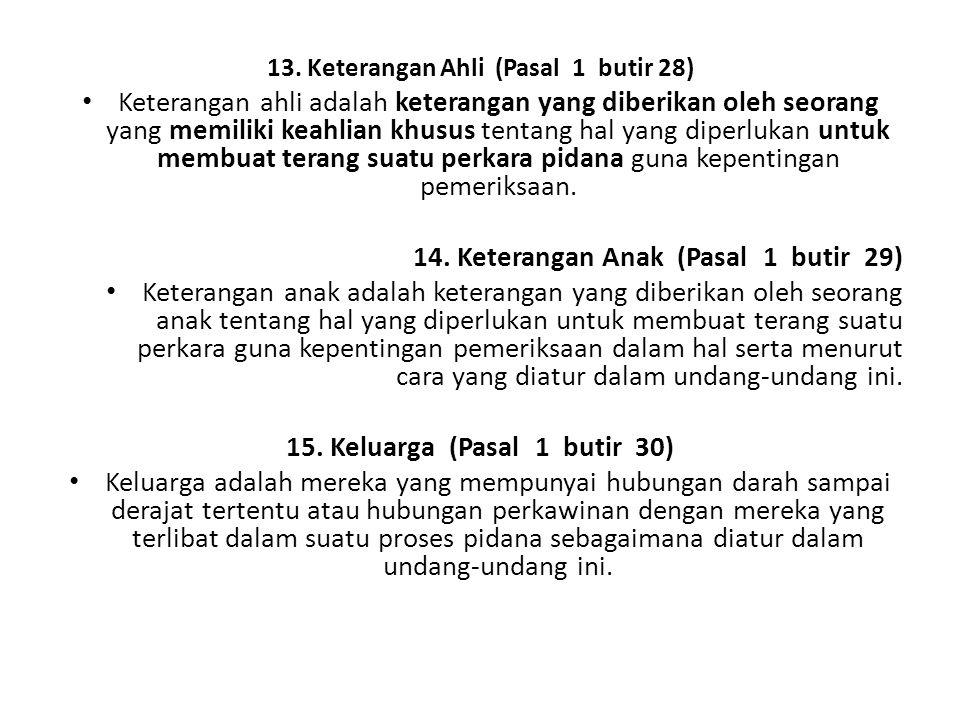 14. Keterangan Anak (Pasal 1 butir 29)