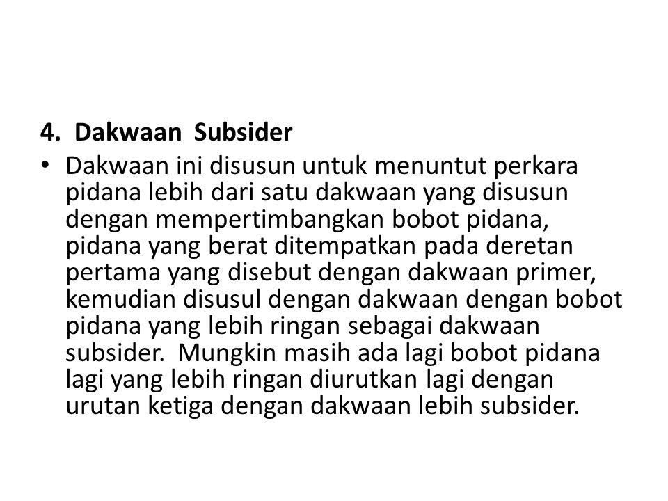 4. Dakwaan Subsider