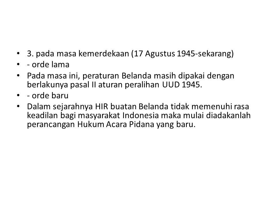 3. pada masa kemerdekaan (17 Agustus 1945-sekarang)