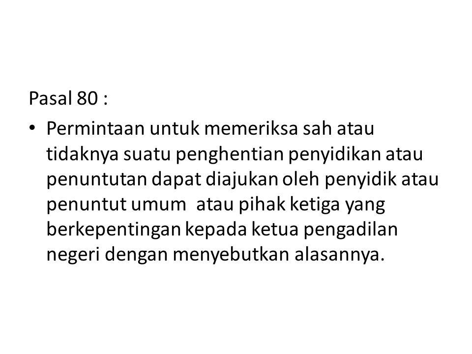 Pasal 80 :