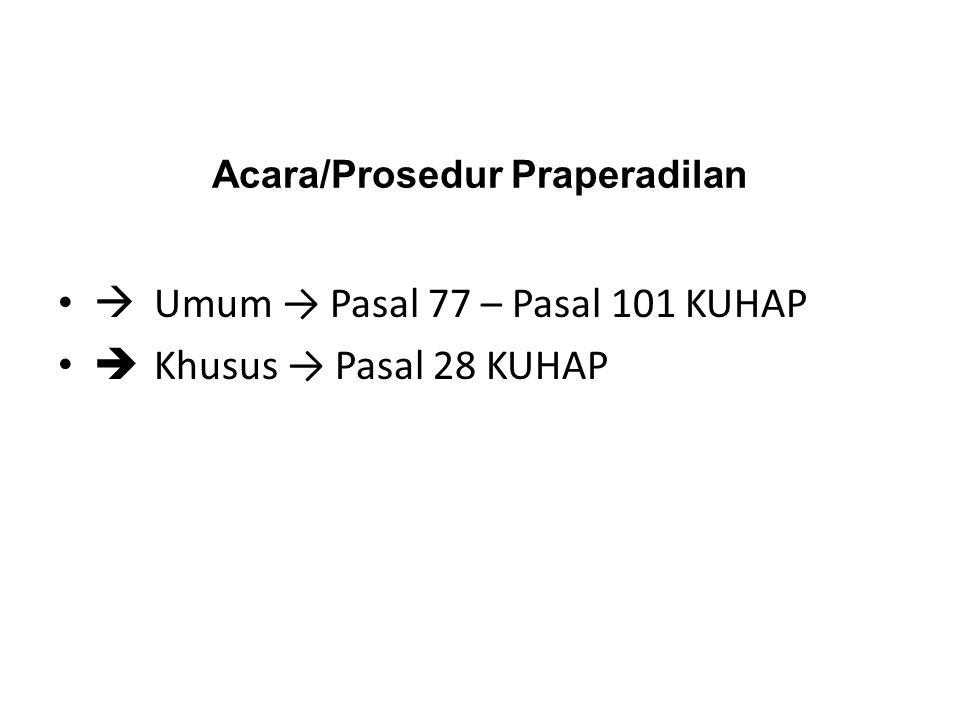 Acara/Prosedur Praperadilan