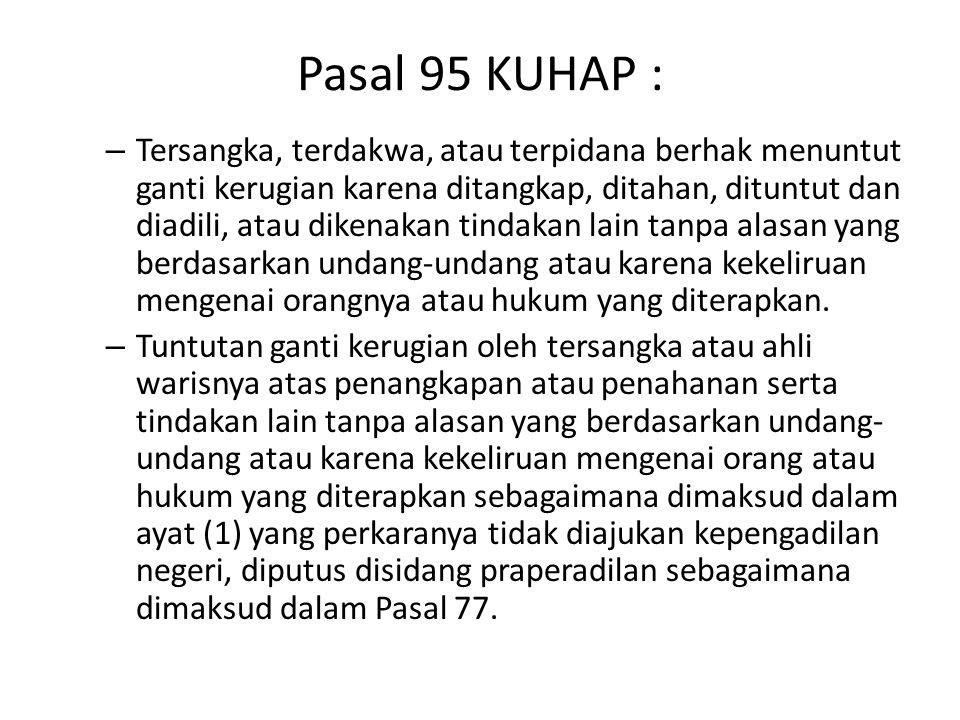Pasal 95 KUHAP :
