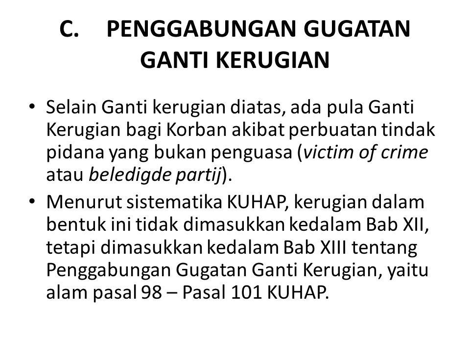 C. PENGGABUNGAN GUGATAN GANTI KERUGIAN