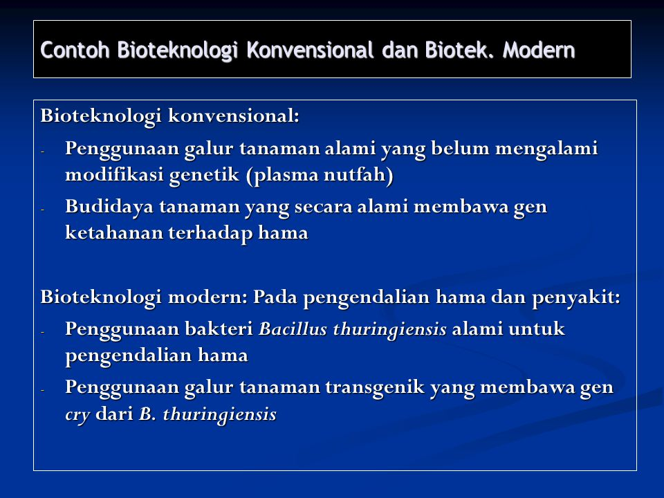 Contoh Bioteknologi Konvensional dan Biotek. Modern