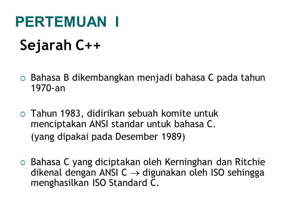 PERTEMUAN I Sejarah C++