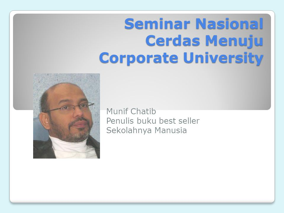 Seminar Nasional Cerdas Menuju Corporate University