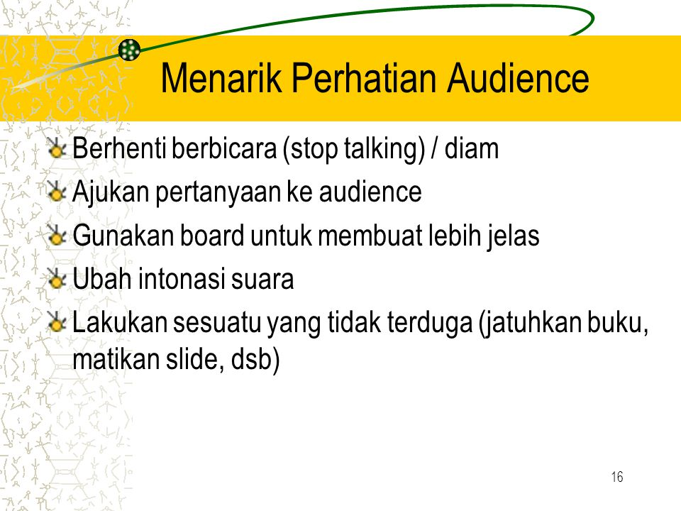 Menarik Perhatian Audience