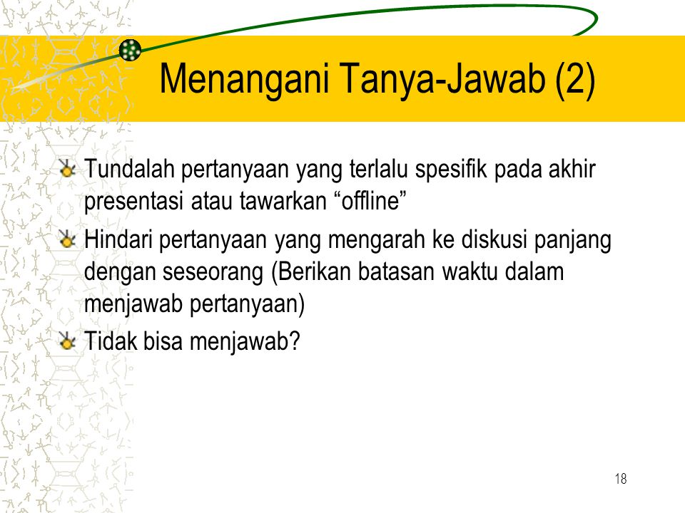 Menangani Tanya-Jawab (2)