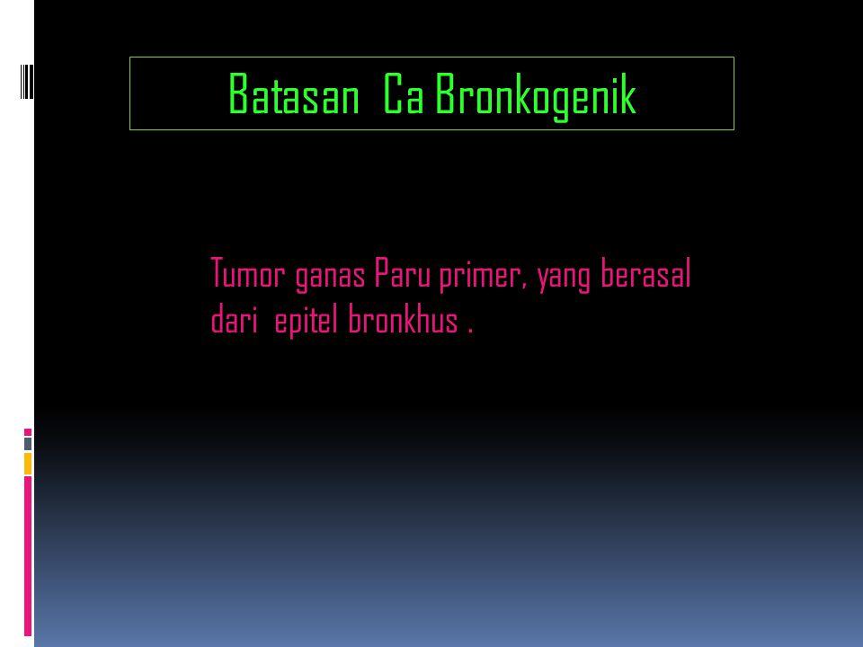 Batasan Ca Bronkogenik